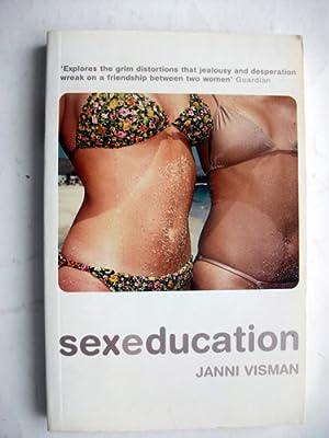 Sex Education A Novel: Janni Visman