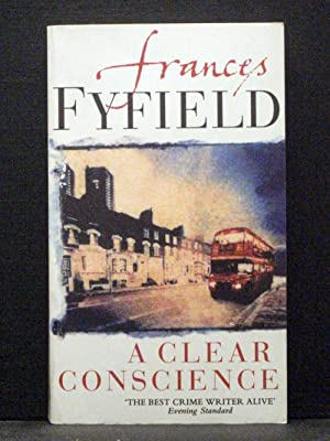 A Clear Conscience Fifth in the Helen West series