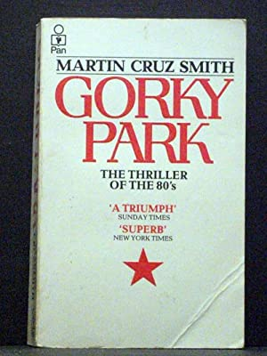 Gorky Park first book in the Arkady Renko series