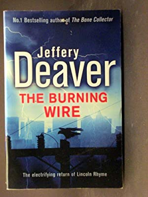 The Burning Wire ninth book in Lincoln Rhyme series