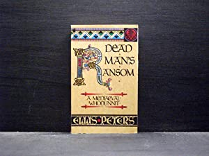 Dead Man`s Ransom (Ninth book in the Cadfael series)
