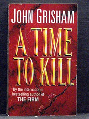 A Time to Kill first book in the Jake Brigance series