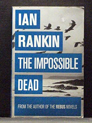 The Impossible Dead second book in Malcolm Fox series