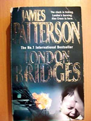 London Bridges tenth book in the Alex Cross series