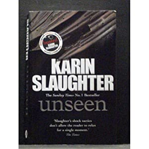 Unseen The seventh book in the Will Trent series