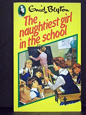 The Naughtiest Girl in the School first: Enid Blyton