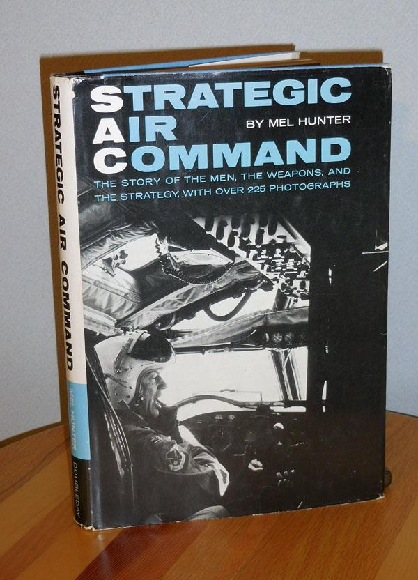 Strategic Air Command Hunter, Mel Very Good Hardcover
