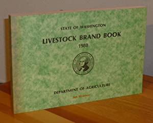 Official Livestock Brand Book, State of Washington 1980