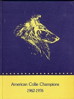American Collie Champions 1962-1976, Volume II: Sundstrom, Hal ed.