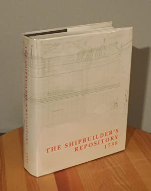 The Shipbuilder's Repository 1788 (Jean Boudriot Reprints)