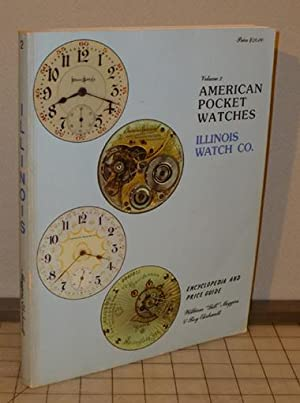 American Pocket Watch Encyclopedia and Price Guide,: Meggers, Bill and