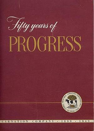 Fifty Years of Progress, Carnation Company 1899-1949: Carnation Company