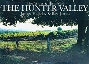 The Wines & History of The Hunter Valley