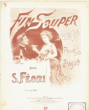 [SHEET MUSIC] Fin Souper (Late Supper) Polka Pour (for) Piano