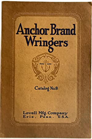 [TRADE CATALOG] [LAUNDRY] Anchor Brand Wringers Clothes/Wringers/Rubber Rolls/Mangles