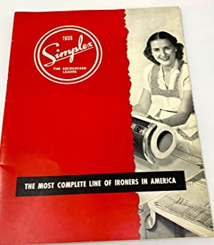 [IRONING] Simplex - The Recognized Leader The Most Complete Line of Ironers in America