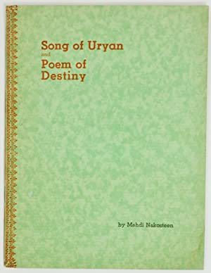 SONG OF URYAN AND POEM OF DESTINY: Nakosteen, Mehdi; [Baba