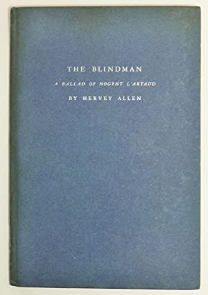 THE BLINDMAN. A Ballad of Nogent l'Artaud