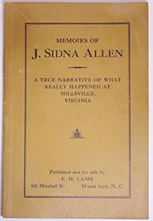 MEMOIRS OF J. SIDNA ALLEN. Being a: Allen, J. Sidna