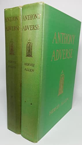 ANTHONY ADVERSE [Two vols. Inscribed.]