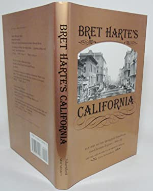 BRET HARTE'S CALIFORNIA. LETTERS TO THE SPRINGFIELD REPUBLICAN AND CHRISTIAN REGISTER, 1866-67. E...