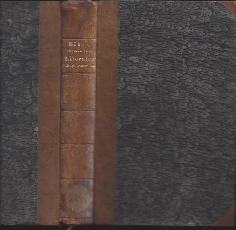 Geschichte Der Römischen Literatur Im Karolingischen Zeitalter.: Baehr, Johann Christian
