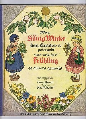 Was König Winter den Kindern gebracht und: Lauzil, Cora /