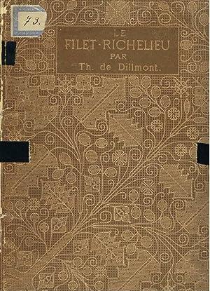 Filet - Richelieu. Muster französischer Netzstickerei.: Dillmont, Th. de