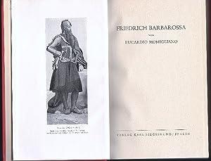 Friedrich Barbarossa.: MOMIGLIANO, EUCARDIO.