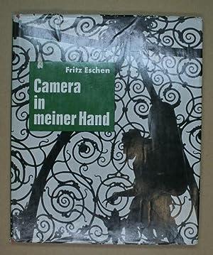 Camera in meiner Hand. Mit einem Vorwort von Paul Ronge. Fritz Eschen: In eigener Sache.: ESCHEN, ...