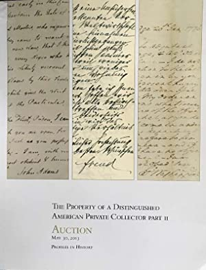 THE PROPERTY OF A DISTINGUISHED AMERICAN PRIVATE COLLECTOR PART II & III Auction Part II: May 30,...