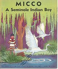 MICCO A SEMINOLE INDIAN BOY: Vernam, Roger