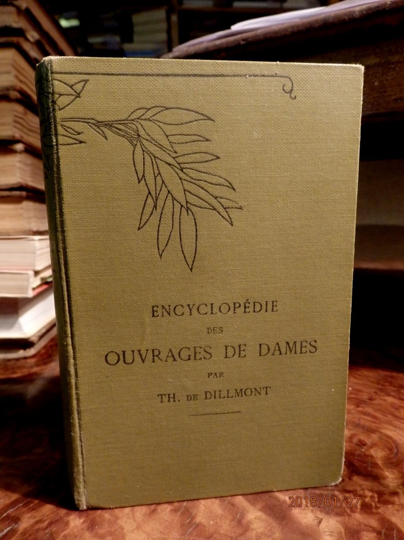 Encyclopedie des ouvrages de dames. Nouvelle edition: DILLMONT, Therese de