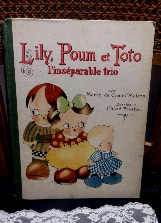 Lily, Poum et Toto, l'inséparable trio. Dessins de Chloé Preston Grand'Maison, Marie de gebundenes Buch. Gute Erhaltung, Bestossungen an den Ecken und Kanten 25 Seiten Sprache: fra