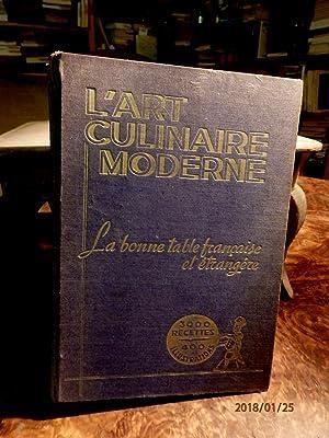 L'ART CULINAIRE MODERNE. LA BONNE TABLE FRANCAISE: PELLAPRAT, HENRI-PAUL