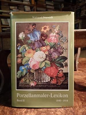 Porzellanmaler-Lexikon 1840 - 1914. Band II K-Z.: Neuwirth, Waltraud