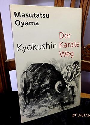 Kyokushin. Der Karate Weg: Oyama, Masutatsu