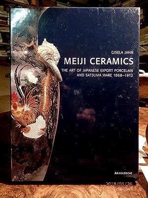 Meiji Ceramics. The Art of Japanese Export: Jahn, Gisela