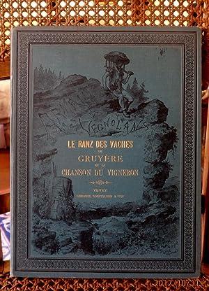Le Ranz des vaches, de Gruyère et: FAVRAT (L.), Gustave