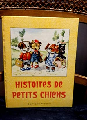 Histoires de petits chiens. Illustrations de Mariapia.: Colombini Monti, Jolanda