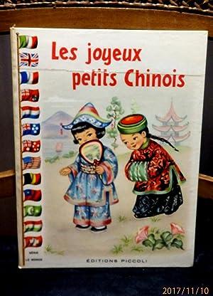 Les joyeux petits Chinois. Illustrations de Mariapia.: Colombini Monti, Jolanda