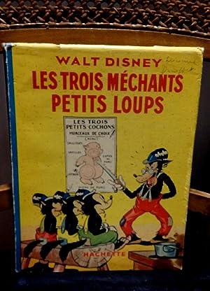 Les Trois Méchants petits Loups.: Disney, Walt