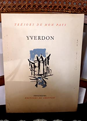 Yverdon Tresors de mon pays 89: Michaud, Léon, Martin,