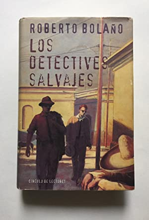 Los Detectives Salvajes: Roberto Bolaño