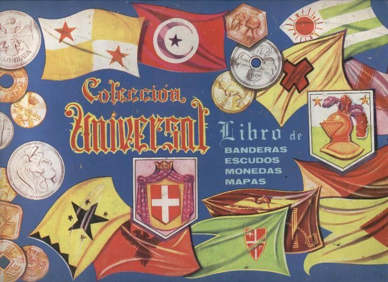 Coleccion Universal; libro de banderas, escudos,monedas,mapas Varios