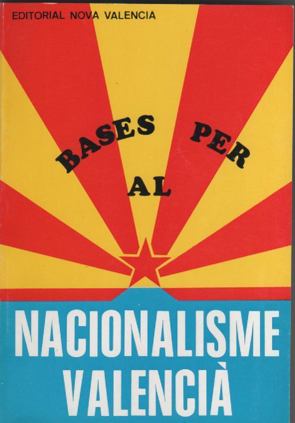Bases per al nacionalisme valencià: VV.AA