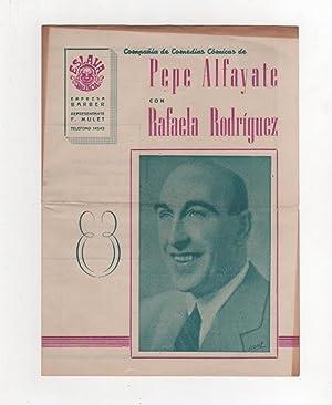 Compañía de comedias cómicas de Pepe Alfayate con Rafaela Rodríguez