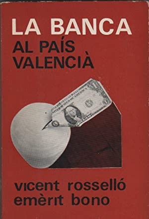 La banca al País Valencià: ROSELLÓ VERGER, Vicent; BONO MARTÍNEZ, Emèrit