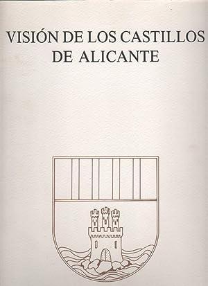 Visión de los castillos de Alicante: LLOBREGAT CONESA, Enrique