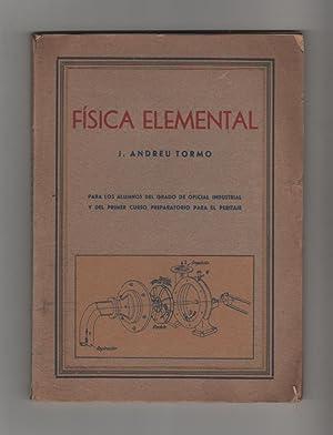 Física elemental: ANDREU TORMO, José